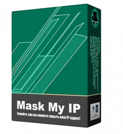 Скачать Mask My IP 2.2.8.2 Rus